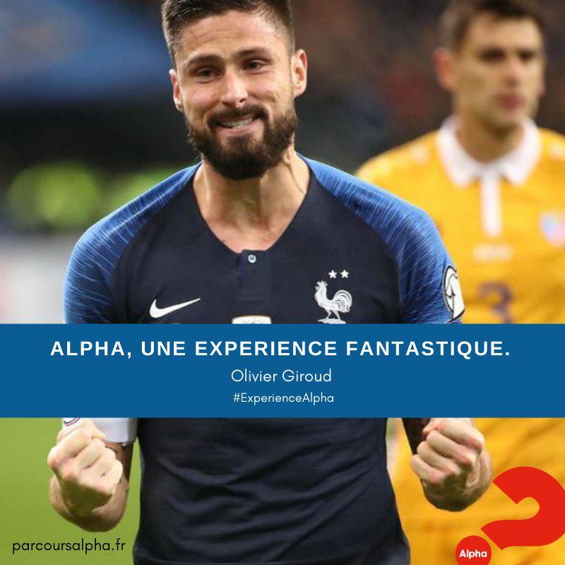 Alpha une expérience fantastique - Olivier Giroud